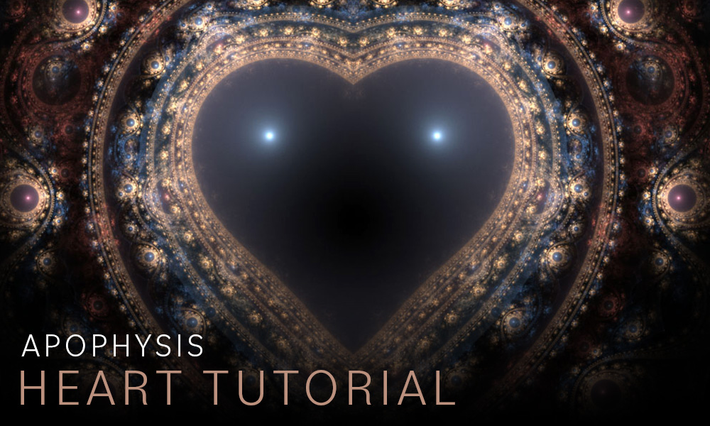 Apophysis Heart Tutorial