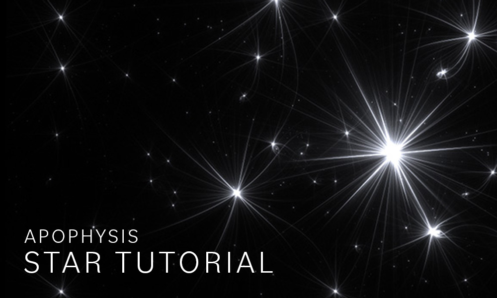 Apophysis Star Tutorial